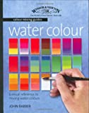 Winsor & Newton Colour Mixing Guides Water Colour: A Visual Reference to Mixing Water Colours
