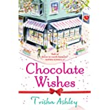 Chocolate Wishes ~ Trisha Ashley
