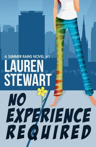 No Experience Required (A Summer Rains Novel) (Volume 1)