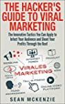 The Hacker's Guide to Viral Marketing...