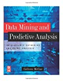 echange, troc Colleen McCue - Data Mining And Predictive Analysis: Intelligence Gathering And Crime Analysis
