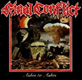 Ashes to Ashes by Final Conflict (2006-02-21)