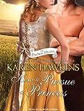 How to Pursue a Princess (Duchess Diaries)