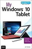 img - for My Windows 10 Tablet (includes Content Update Program): Covers Windows 10 Tablets including Microsoft Surface Pro by Jim Cheshire (2015-10-04) book / textbook / text book