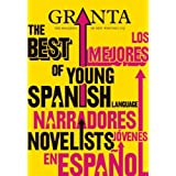 Granta 113: Issue 113: The Best of Young Spanish Novelists (Granta: The Magazine of New Writing)by John Freeman