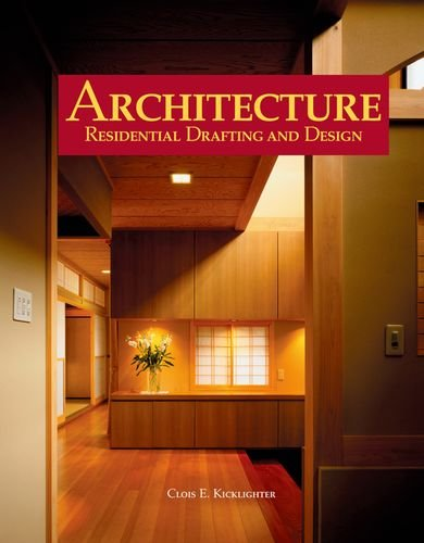 Architecture: Residential Drafting and Design - Goodheart-Willcox Co - 1590706994 - ISBN:1590706994