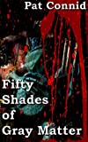 img - for 50 Shades of Gray Matter: Book 2 (The Swordsman Series) book / textbook / text book