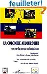 La Colombie aujourd'hui vue par la pr...