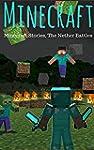 MINECRAFT: Minecraft Stories,  The Ne...
