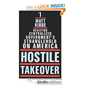 Resisting Centralized Government's Stranglehold on America - Kibbe, Matt