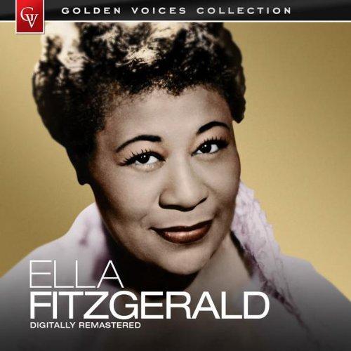 Golden Voices - Ella Fitzgergald (Remastered)