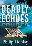 Deadly Echoes (Donovan Nash Series)