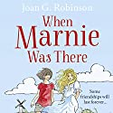 When Marnie Was There Audiobook by Joan Robinson Narrated by Susan Duerden