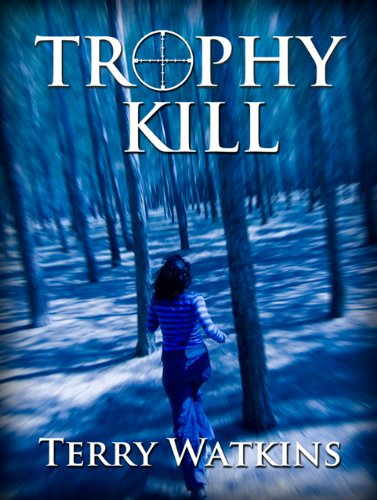 <strong>Like A Great Thriller? Then we think you'll love this FREE excerpt from The Thriller of the Week: From Terry Watkins' Thriller <em>TROPHY KILL</em> – This Predator Vs Prey Novel is Now Only $2.99 on Kindle</strong>