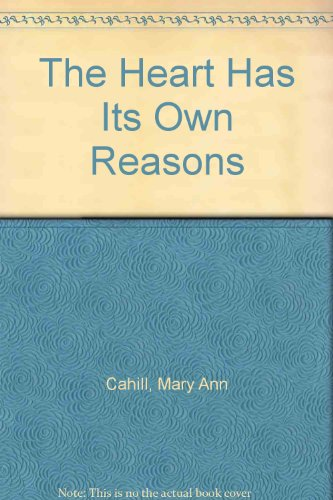 The Heart Has Its Own Reasons: Mothering Wisdom For The 1980S front-484045