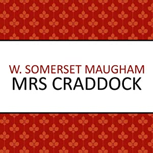 Mrs Craddock | [W. Somerset Maugham]