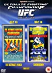 UFC 13 & 14 : The Ultimate Force + Sh...