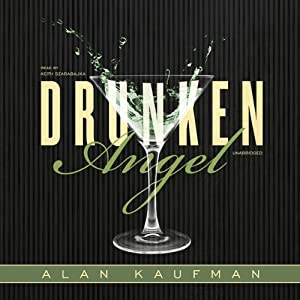 Drunken Angel | [Alan Kaufman]