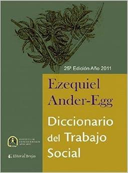 Diccionario del Trabajo Social: Ezequiel Ander-Egg: 9789875911666