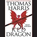 Red Dragon (       UNABRIDGED) by Thomas Harris Narrated by Alan Sklar