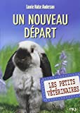 13. Les Petits vétérinaires : Un nouveau départ
