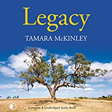 Legacy | Livre audio Auteur(s) : Tamara McKinley Narrateur(s) : Nicolette McKenzie