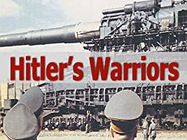 Hitler's Warriors Season 1