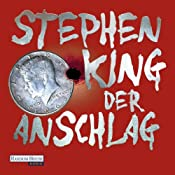 Der Anschlag | [Stephen King]