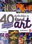 40 activit�s de Land Art (maternelle...