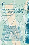 Ancient Phoenicia: An Introduction (Classical World)