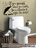 If You Sprinkle When You Tinkle DIE CUT Wall Décor Sticker Vinyl Decal - Bathroom