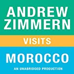 Andrew Zimmern Visits Morocco: Chapter 15 from 'The Bizarre Truth' | Andrew Zimmern