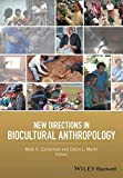 img - for New Directions in Biocultural Anthropology book / textbook / text book