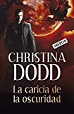 img - for La caricia de la oscuridad / Touch of Darkness (Spanish Edition) book / textbook / text book