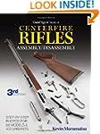 The Gun Digest Book of Centerfire Rif...