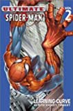 Ultimate Spider-Man Volume 2 Platinum: Learning Curve (v. 2) (0785111441) by Bendis, Brian Michael