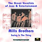 Swing Is the Thing (Great Vocalists of Jazz & Entertainment - Digitally Remastered)