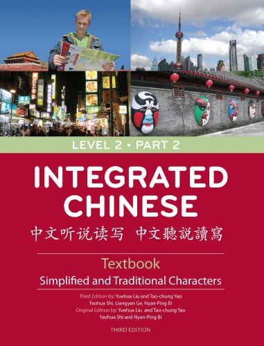 Integrated Chinese: Level 2 Part 2 Textbook (Chinese...