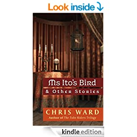 Ms Ito's Bird & Other Stories (Short Story Collection)
