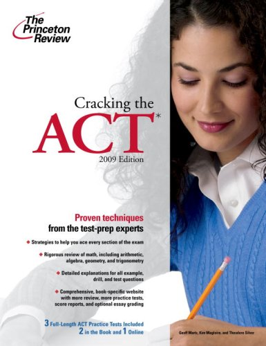 Cracking the ACT, 2009 Edition (College Test Preparation)
