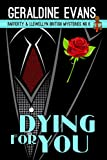 Dying For You: Cozy Mysteries (Rafferty & Llewellyn cozy mystery Book 6)