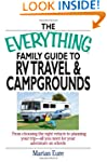 The Everything Family Guide To RV Tra...