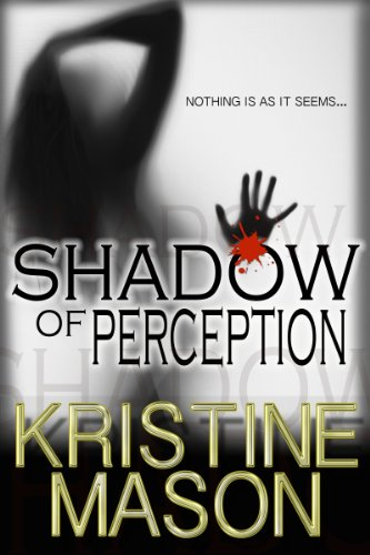 Shadow of Perception (Book 2 CORE Shadow Trilogy) (CORE Series)