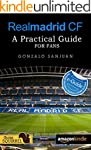 Real Madrid CF: A Practical Guide for...