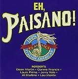 Eh Paisano: Italian-American Classics