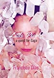Little People: A quest for Gaga (English Edition)