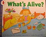 What's Alive? (Let's-Read-and-Find-Out Science Books) (0060234431) by Zoehfeld, Kathleen Weidner