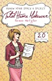 Total Home Makeover: A 20-Day Plan to Renew Your Space and Spirit