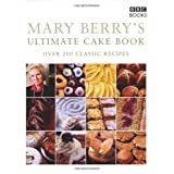 Mary Berry's Ultimate Cake Book (Second Edition): Over 200 Classic Recipesby Mary Berry