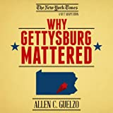 img - for Why Gettysburg Mattered: 150 Years Later (Bonus Material: The Gettysburg Address) book / textbook / text book